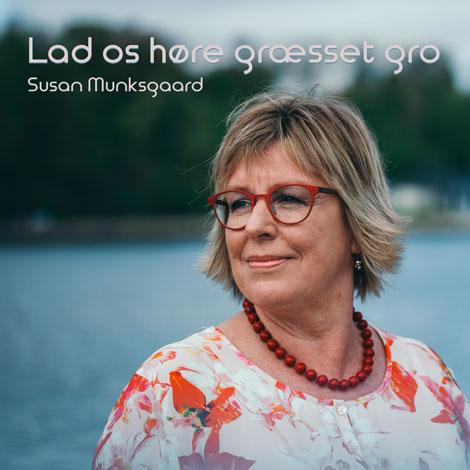 Lad os høre græsset gro af Susan Munksgaard